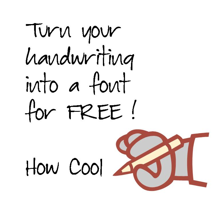 Make a font from your handwriting  How cool is that