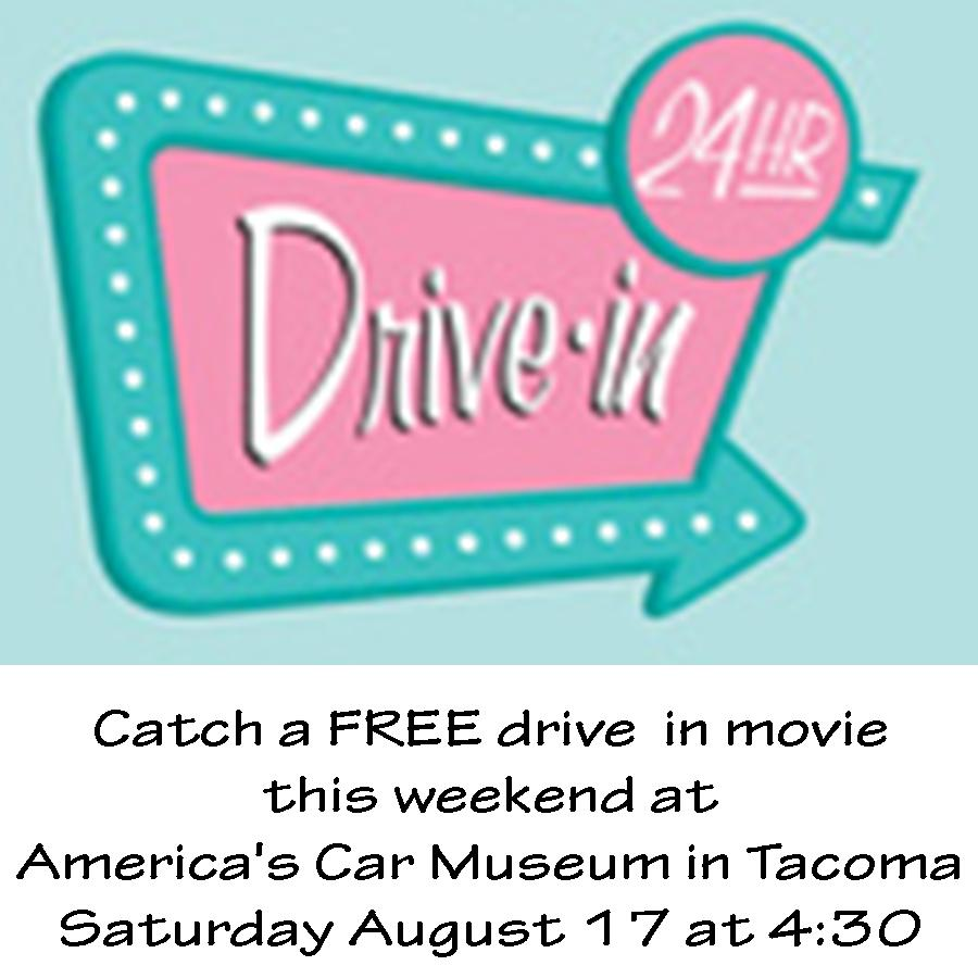 Out and About in Puget Sound | Free Drive in Movie inTacoma!