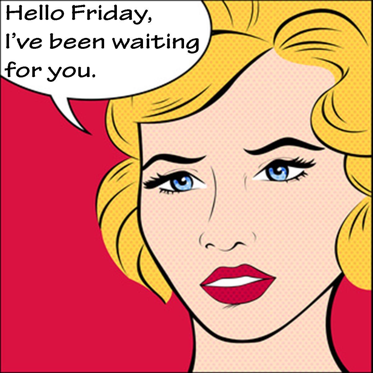 #hello #friday