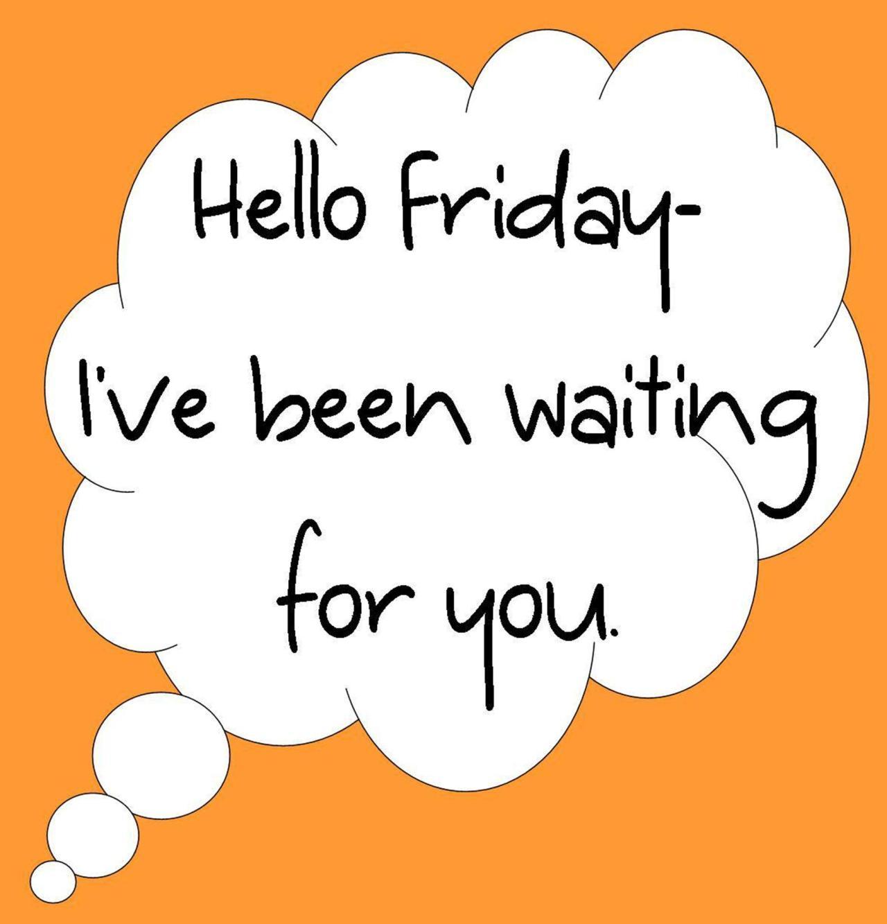 #Hello #Friday!