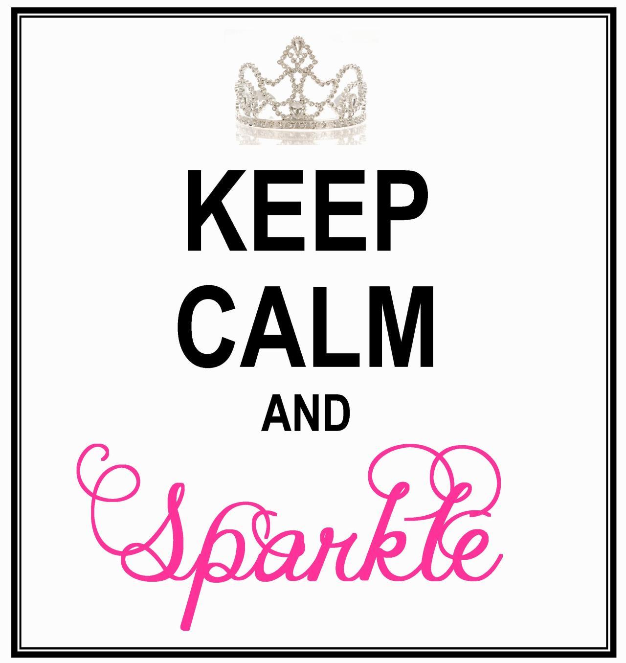 Keep Calm andSparkle