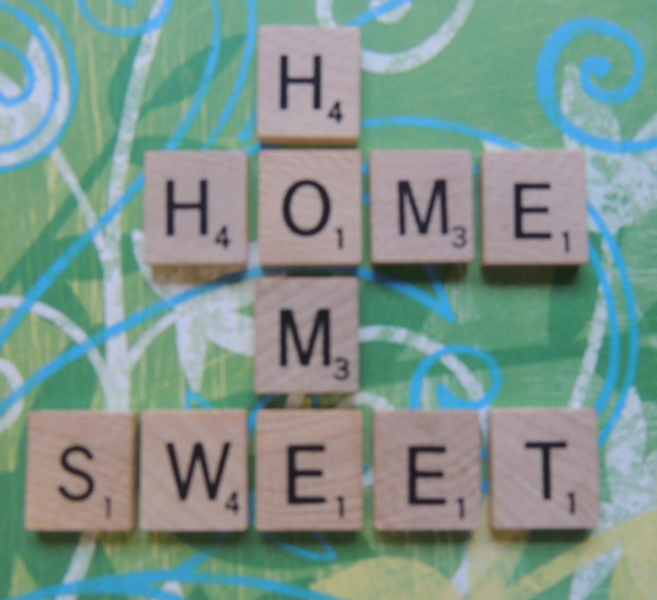 #Home Sweet Home