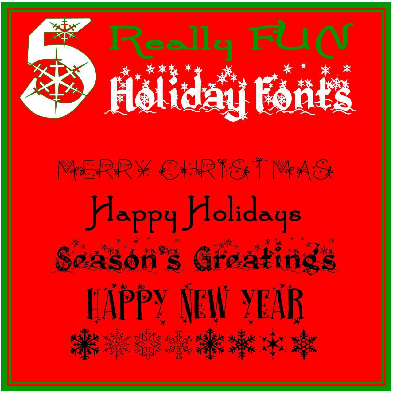 5 Really FUN #Holiday #Fonts