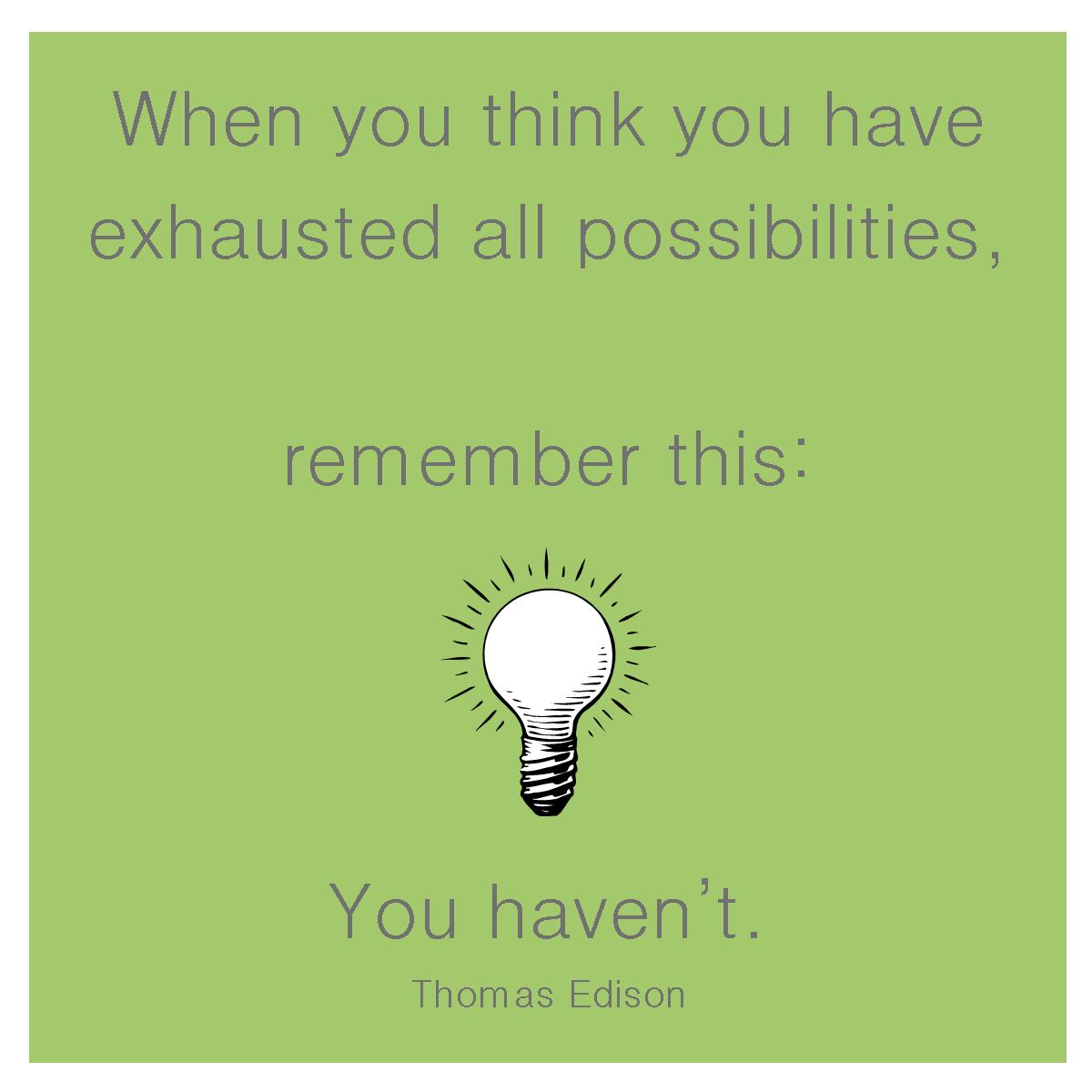 Thomas #Edison #possibilities